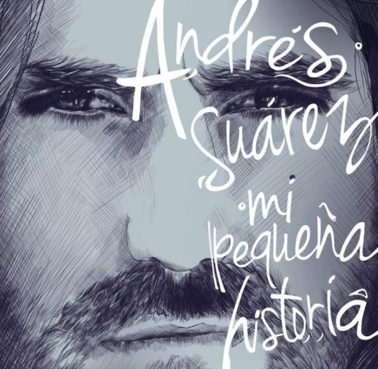Andrés Suárez – Mi pequeña historia