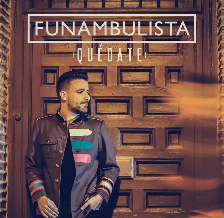 Funambulista – Quédate