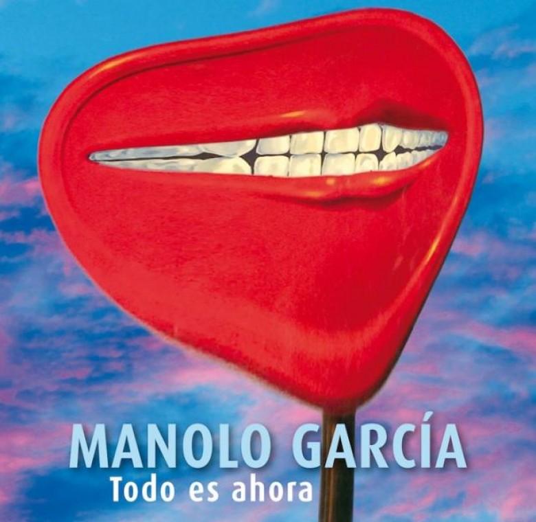 Manolo García – Todo es ahora