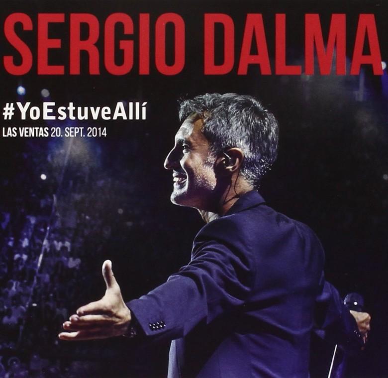 Sergio Dalma – #YoEstuveAllí