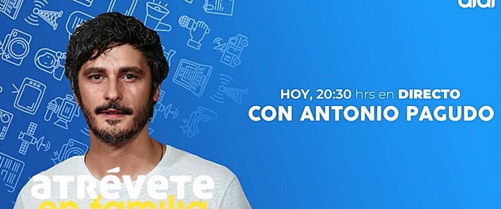 Antonio Pagudo, invitado especial para este último Atrévete en familia