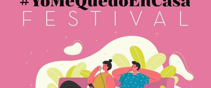 Cuarta edición del #YoMeQuedoEnCasaFestival
