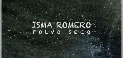 Isma Romero – Polvo Seco (Lyric Video)