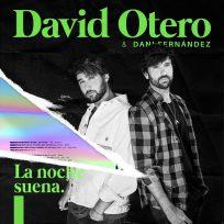 David Otero y Dani Fernández